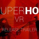 変則FPS『SUPERHOT』、VR版がリリース